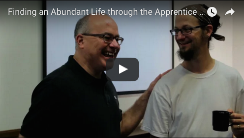 Finding an Abundant Life through the Apprentice Experience